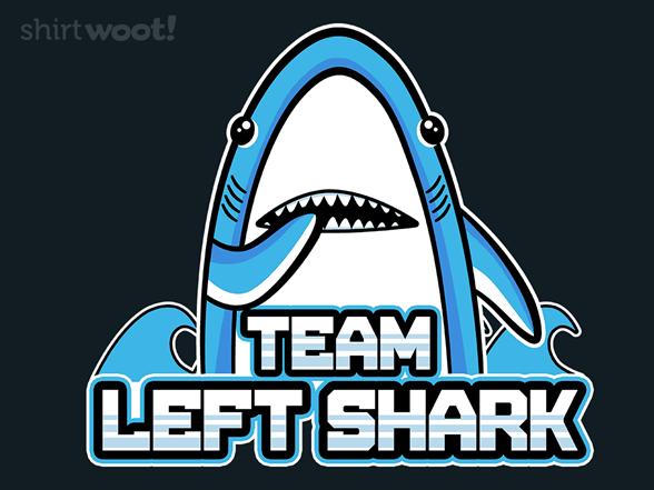 Team Left Shark T Shirt