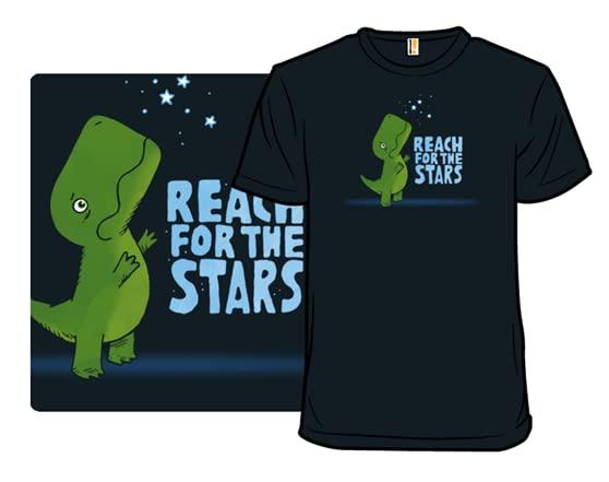 Reach For The Stars T Shirt