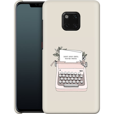 Huawei Mate 20 Pro Smartphone Huelle - Dont Stop von Barlena