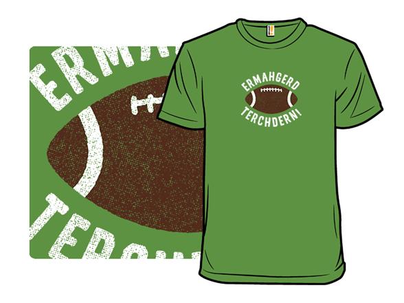 Touchdown! T Shirt