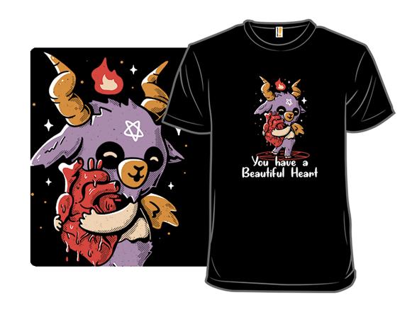 You Have A Beautiful Heart T Shirt