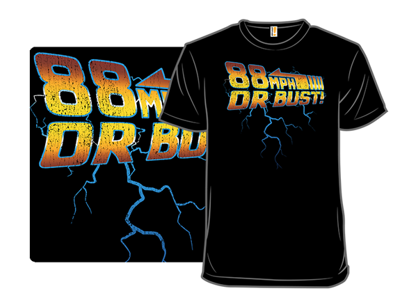 88 Mph Or Bust! T Shirt