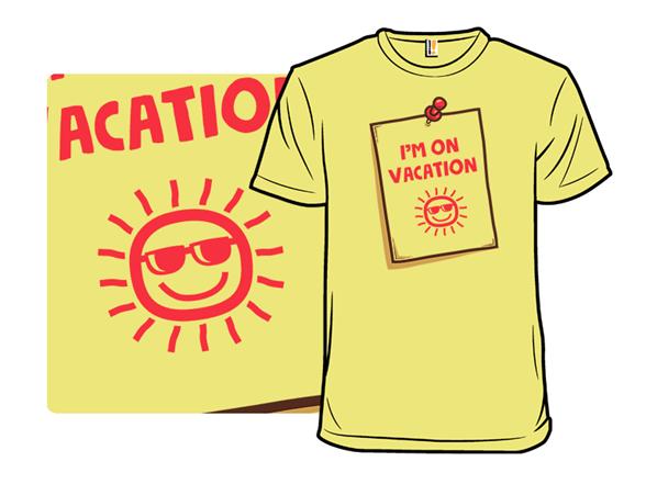 Vacation Memo T Shirt