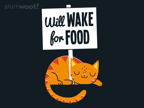 Will Wake For Food T Shirt