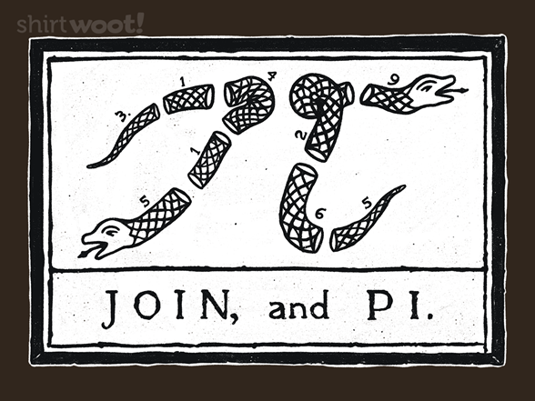 Join, And Pi. T Shirt