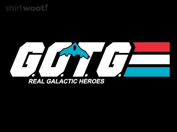 Real Galactic Heroes T Shirt