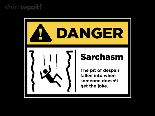 Sarchasm Warning T Shirt