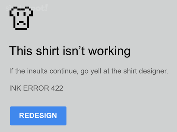 This Shirt Isn't Working T Shirt