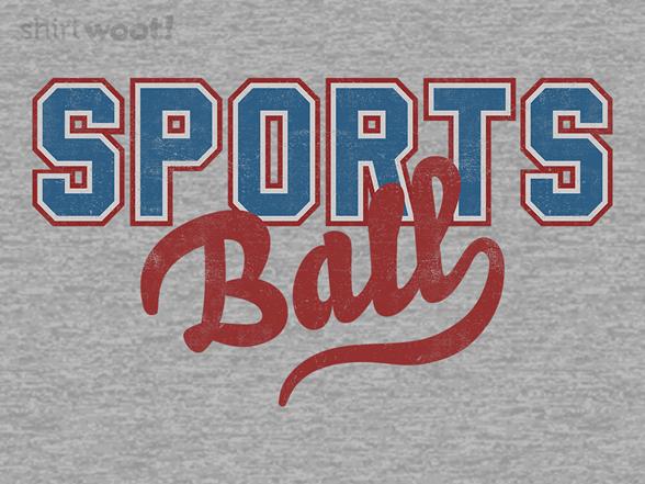 Sportsball T Shirt