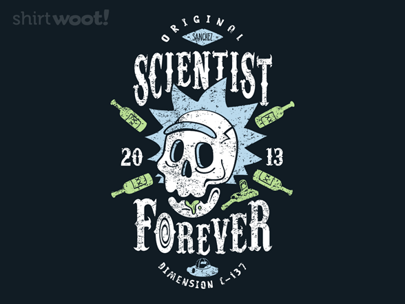 Scientist Forever T Shirt