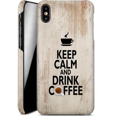 Apple iPhone XS Max Smartphone Huelle - Drink Coffee von caseable Designs