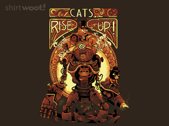 Cats, Rise Up ! T Shirt