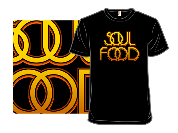 Soul Food T Shirt