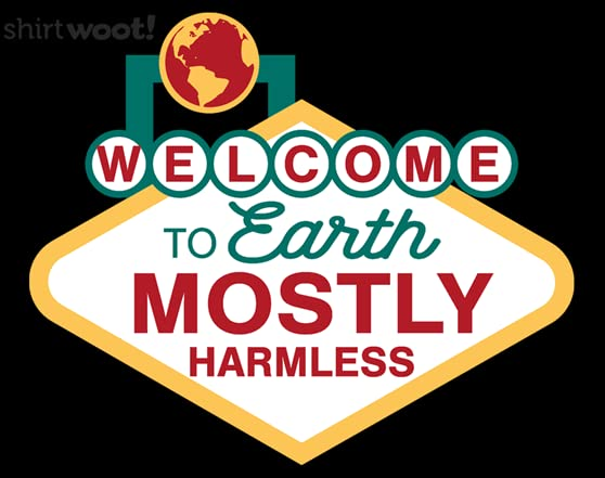 Mostly Harmless T Shirt