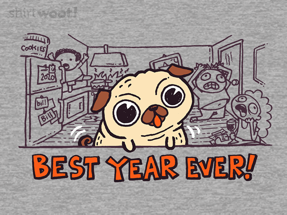 Best Year Ever T Shirt