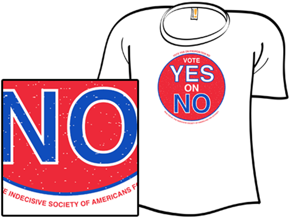 Vote Yes On No T Shirt