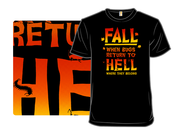Back To Hell T Shirt