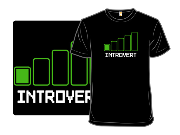 I Am An Introvert T Shirt