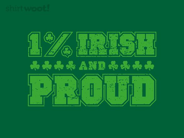 1% Irish And Proud T Shirt