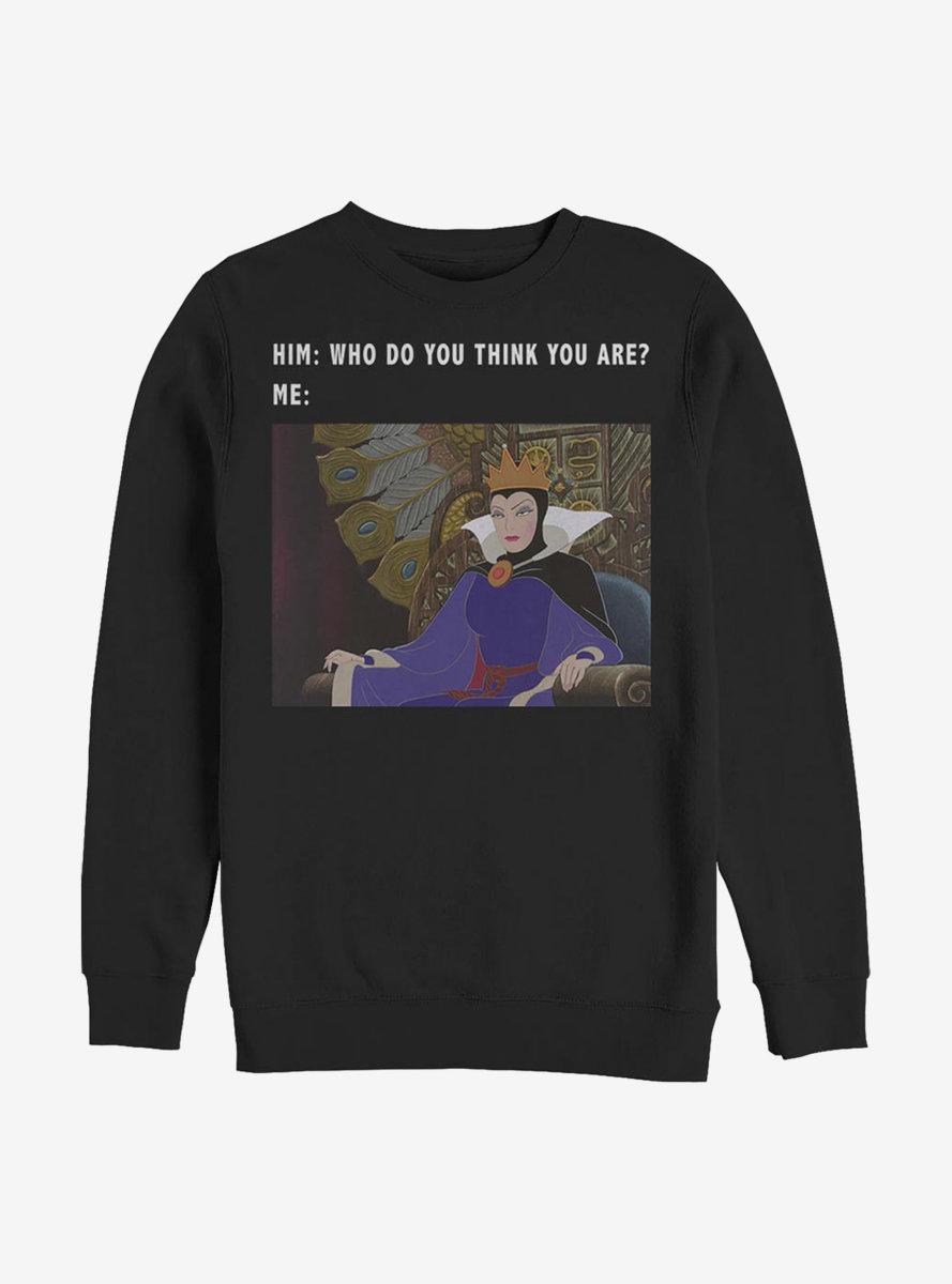 Disney Snow White Evil Queen Meme Sweatshirt