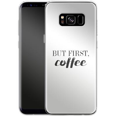 Samsung Galaxy S8 Silikon Handyhuelle - But first, coffee! von Erik Scholz