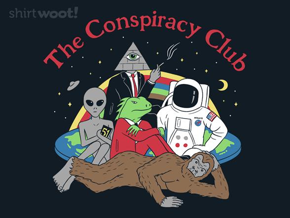 The Conspiracy Club T Shirt