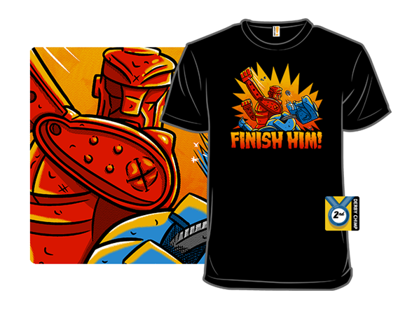 Finish Him! T Shirt