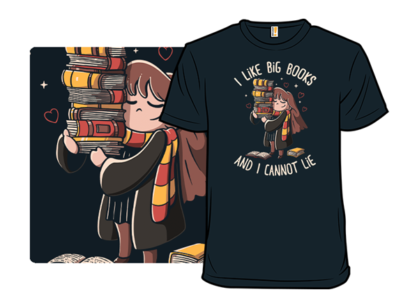 I Like Big Books T Shirt