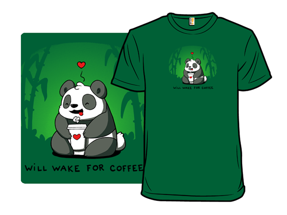 Will Wake For Coffee T Shirt