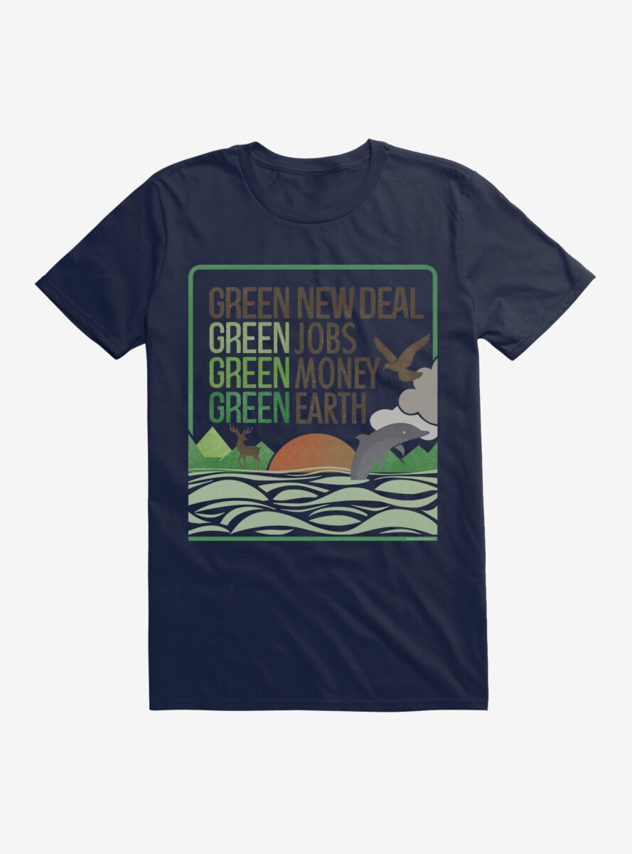 Green New Deal Green Jobs Money And Earth T-Shirt