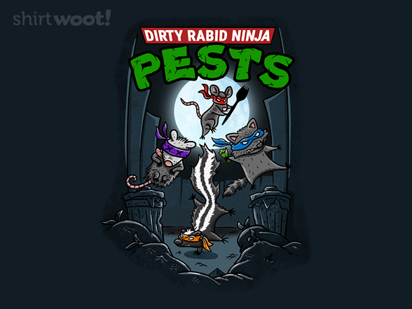 Dirty Rabid Ninja Pests T Shirt