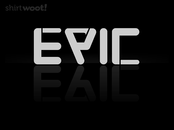Epic Typography T Shirt