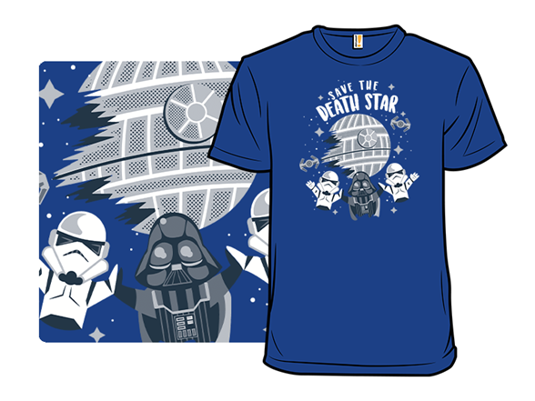 Save The Death Star T Shirt