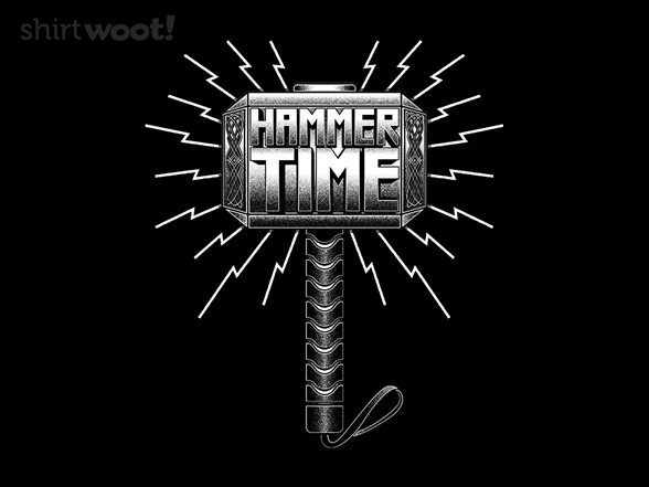 Hammer Time T Shirt