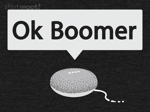 Ok Boomer T Shirt