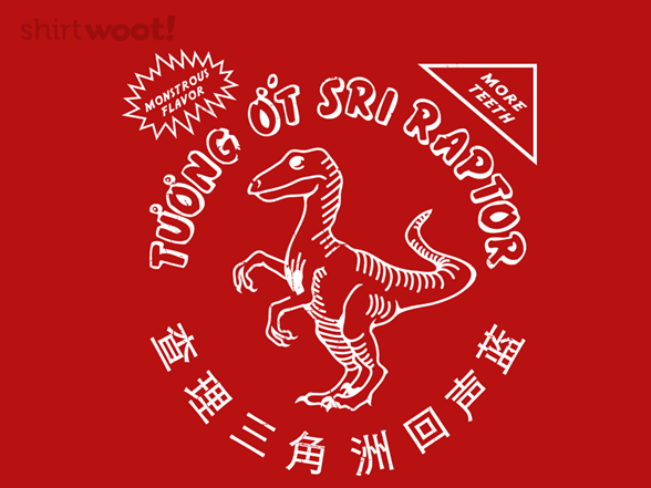 Glorious Raptor Chili Sauce T Shirt