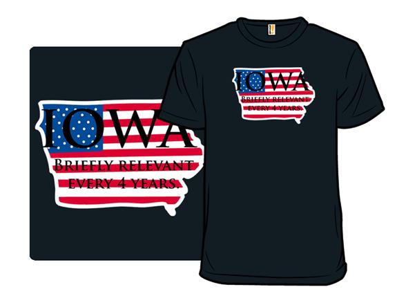 Iowa's Vast Importance T Shirt