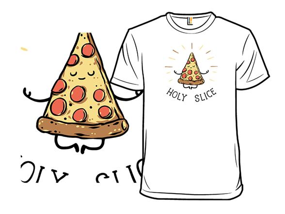 Holy Slice T Shirt