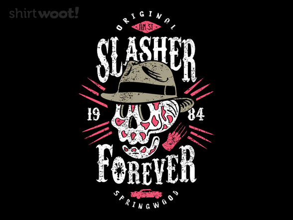 Slasher Forever T Shirt