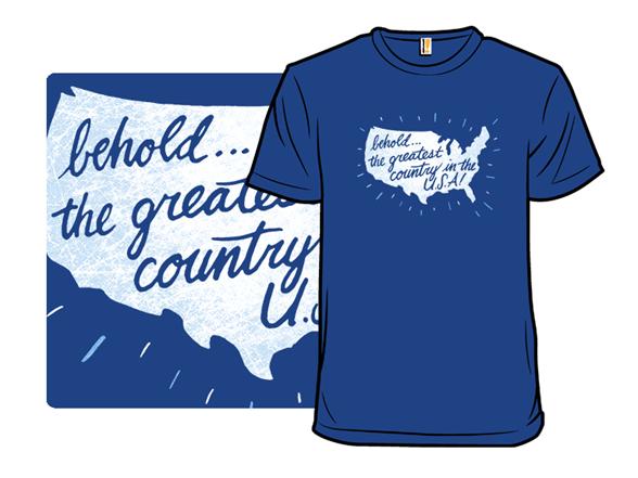 Behold America T Shirt