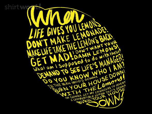 Life's Lemons T Shirt