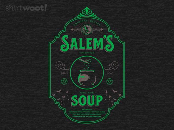 Salem's Soup T Shirt