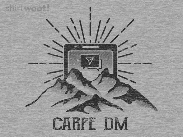 Carpe Dm T Shirt