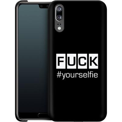 Huawei P20 Smartphone Huelle - Fck Yourselfie von Statements