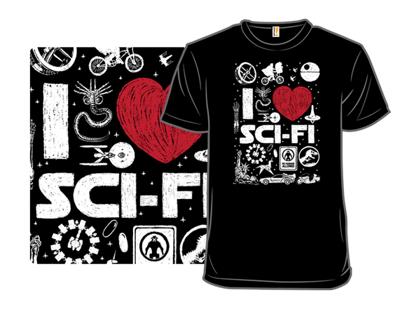 I Really Love Scifi T Shirt