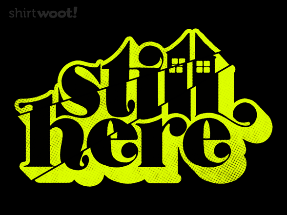 Still Staying Home T Shirt