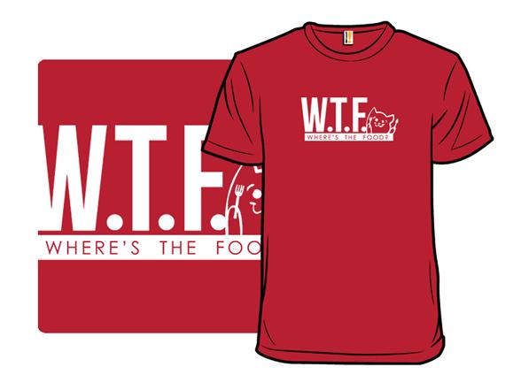 Wtf?! T Shirt