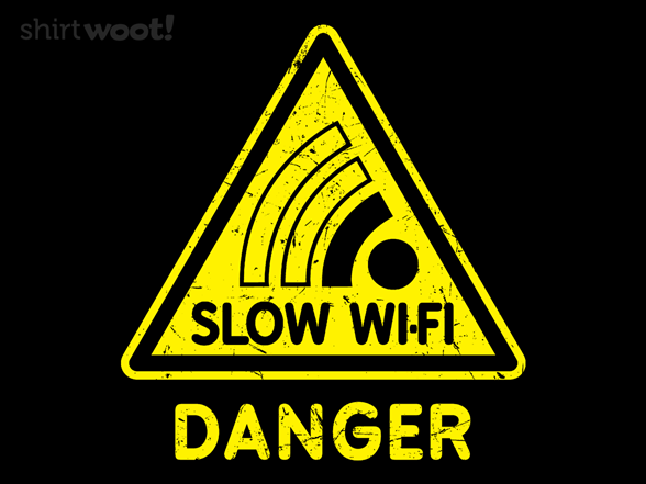 Slow Wi-fi T Shirt