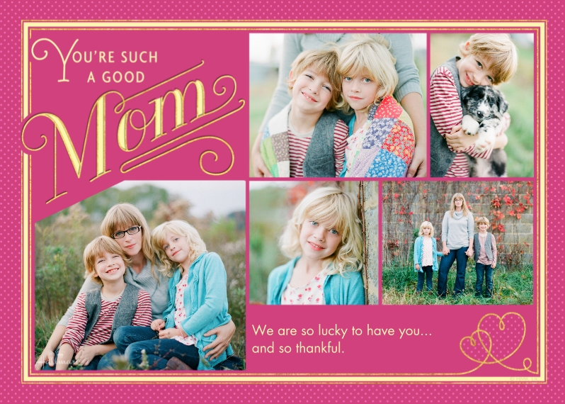 Mother's Day Cards 5x7 Folded Cards, Standard Cardstock 85lb, Card & Stationery -You're Such a Good Mom