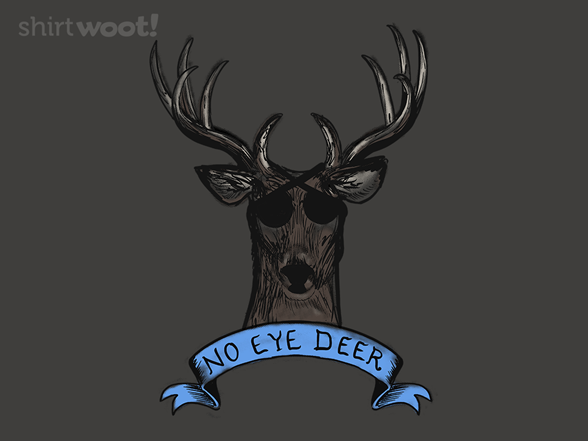 No Eye Deer T Shirt